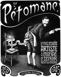 Le Petomane –  Joseph Pujol